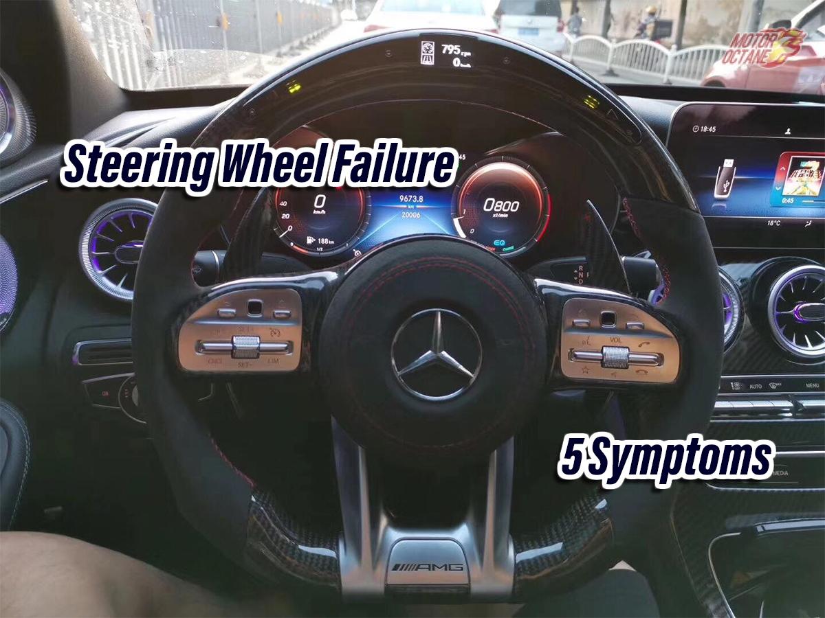 Top 5 Symptoms Of Your Steering Wheel Failure